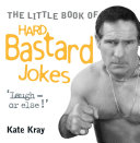 Little Book of Hard Bastard Jokes - Laugh or Else! Pdf/ePub eBook