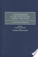 Homelessness in the United States  Europe  and Russia Book