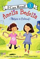 Amelia Bedelia Makes a Friend Pdf/ePub eBook