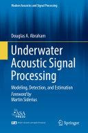 Underwater Acoustic Signal Processing [Pdf/ePub] eBook