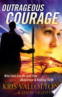 Outrageous Courage Book