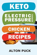 Keto Electric Pressure Cooker Chicken Recipes Book PDF