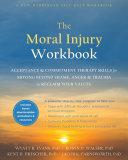 The Moral Injury Workbook