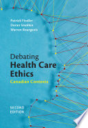Debating Health Care Ethics Second Edition
