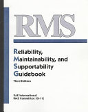 RMS  Reliability  Maintainability  and Supportability Guidebook
