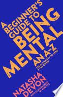 A Beginner s Guide to Being Mental