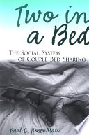 """Two in a Bed: The Social System of Couple Bed Sharing"" by Paul C. Rosenblatt"