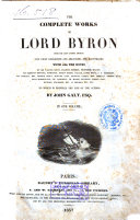The Complete Works of Lord Byron from the Last London Edition