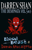 Volumes 5 and 6 - Blood Beast/Demon Apocalypse (The Demonata) ebook