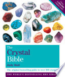 The Crystal Bible Volume 1