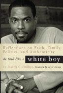 He Talk Like a White Boy Pdf/ePub eBook