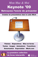 Pdf Keynote '09 : Retrouvez l'envie de présenter Telecharger
