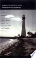 Living with Florida s Atlantic Beaches Book