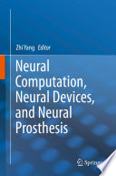 Neural Computation Neural Devices And Neural Prosthesis Book PDF