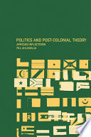 Politics And Post Colonial Theory