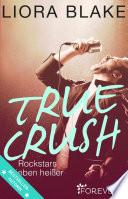 True Crush