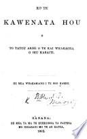 Ko te Kawenata Hou o to tatou Ariki te kai wakaora a Ihu Karaiti. Translated by William Williams