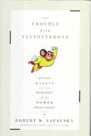 The Trouble with Testosterone Book