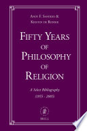 Fifty Years of Philosophy of Religion: A Select Bibliography (1955-2005)