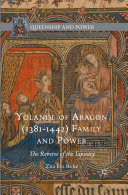 Yolande of Aragon (1381-1442) Family and Power [Pdf/ePub] eBook