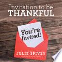 Invitation to Be Thankful