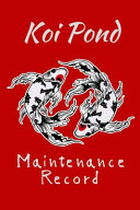 Koi Pond Maintenance Record
