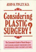 Considering Plastic Surgery