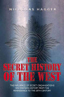 The Secret History of the West