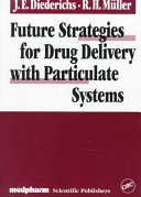 Future Strategies for Drug Delivery with Particulate Systems