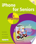 Iphone For Seniors In Easy Steps 6th Edition Covers All Iphones With Ios 13