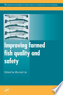 Improving Farmed Fish Quality and Safety Book