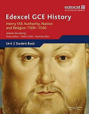 Henry VIII   Authority  Nation and Religion  1509 1540