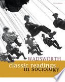 Wadsworth Classic Readings In Sociology