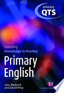 Primary English  Extending Knowledge in Practice
