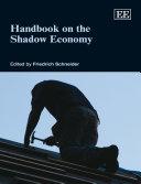 Pdf Handbook on the Shadow Economy