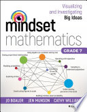 Mindset Mathematics: Visualizing and Investigating Big Ideas, Grade 7