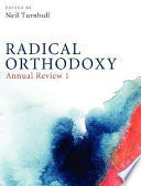 Radical Orthodoxy  Annual Review I Book