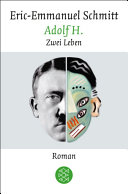 Adolf H. Zwei Leben