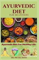 Ayurvedic Diet for Beginners