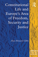 Constitutional Life and Europe's Area of Freedom, Security and Justice [Pdf/ePub] eBook