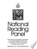 """Report of the National Reading Panel: Teaching Children to Read: an Evidence-based Assessment of the Scientific Research Literature on Reading and Its Implications for Reading Instruction: Reports of the Subgroups"" by National Reading Panel (U.S.), National Institute of Child Health and Human Development (U.S.), National Reading Excellence Initiative, National Institute for Literacy (U.S.), United States. Public Health Service, United States Department of Health and Human Services, National Institutes of Health (U.S.)"