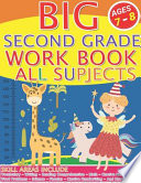 Big Second Grade Workbook All Subjects