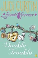 Friends Forever: Double Trouble [Pdf/ePub] eBook
