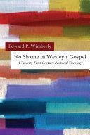 No Shame in Wesley   s Gospel