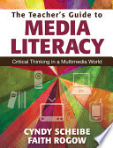 The Teacher S Guide To Media Literacy Book