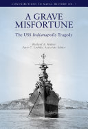 Grave Misfortune  The USS Indianapolis Tragedy
