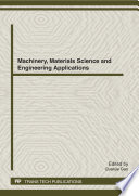 Machinery, Materials Science and Engineering Applications, MMSE2012