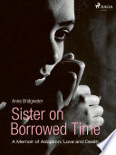 Sister on Borrowed Time Book
