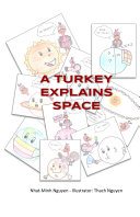 A Turkey Explains Space