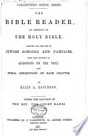 The Bible Reader An Abstract Of The Holy Bible Book PDF